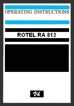 OWNERS MANUAL OF ROTEL RA 812