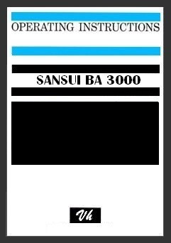 OWNERS MANUAL OF SANSUI BA-3000