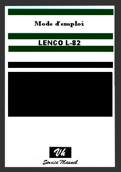 SERVICE MANUAL OF LENCO L82