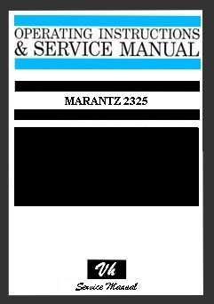 SERVICE MANUAL DU MARANTZ 2325