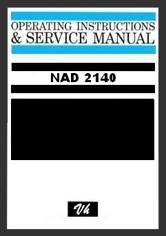 SERVICE MANUAL OF NAD 2140